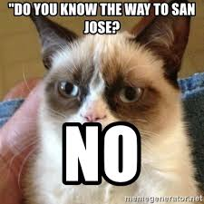 Do You Know The Way To San Jose? : Confession Time